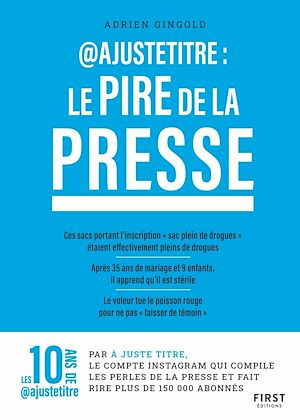 Téléchargez le livre :  @Ajustetitre : Le pire de la presse - perles de presse compilées par @justetitre