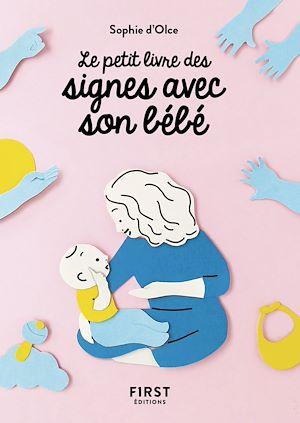 Téléchargez le livre :  Petit Livre des signes avec son bébé
