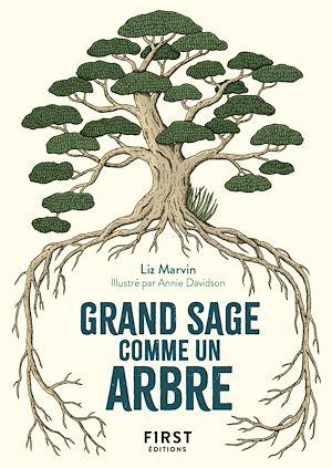 Téléchargez le livre :  Le Petit Livre Grand sage comme un arbre