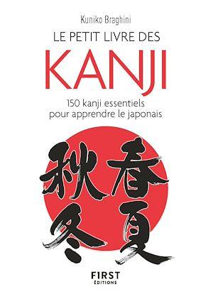 Téléchargez le livre :  Le Petit Livre des kanji - 150 kanji essentiels pour apprendre le japonais