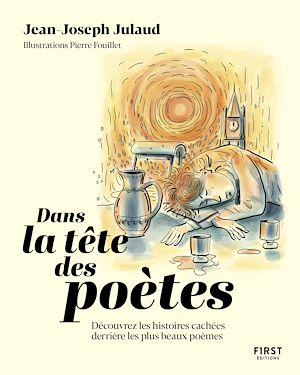 Téléchargez le livre :  Dans la tête des poètes. Découvrez les histoires cachées derrières les plus beaux poèmes.