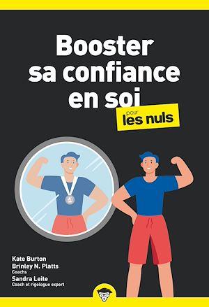 Téléchargez le livre :  Booster sa confiance en soi pour les Nuls, poche, 2e éd