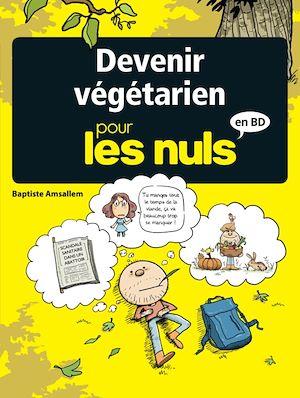 Téléchargez le livre :  Devenir végétarien pour les nuls