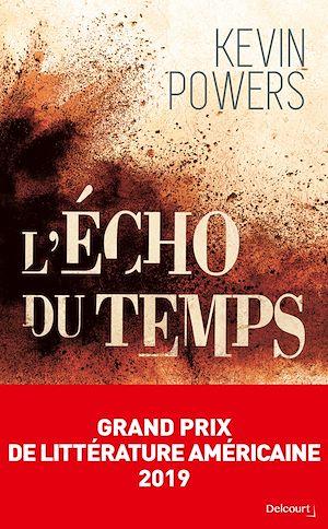 Téléchargez le livre :  L'Écho du temps - Grand Prix de Littérature Américaine 2019
