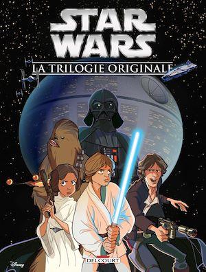 Téléchargez le livre :  Star Wars - La trilogie originale (Jeunesse)