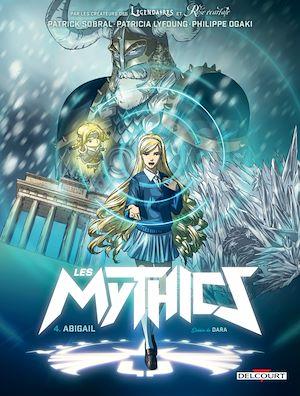 Téléchargez le livre :  Les Mythics T04