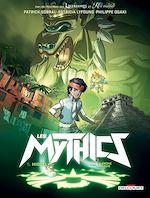 Télécharger le livre :  Les Mythics T05