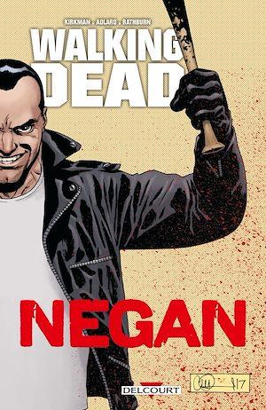 Téléchargez le livre :  Walking Dead - Negan
