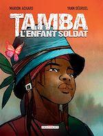 Télécharger le livre :  Tamba, l'enfant soldat