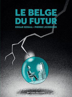 Téléchargez le livre :  Le Belge T04