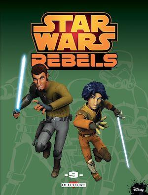 Téléchargez le livre :  Star Wars - Rebels T09