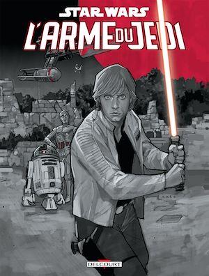 Téléchargez le livre :  Star Wars - L'arme du Jedi