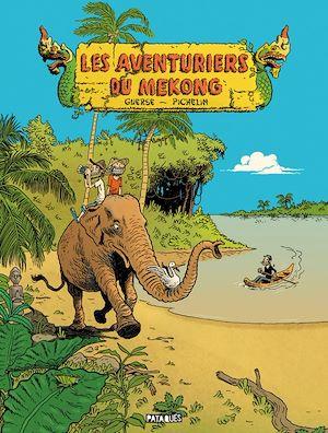 Téléchargez le livre :  Les Aventuriers du Mékong