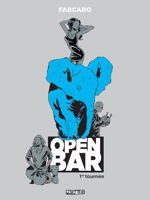 Téléchargez le livre :  Open Bar - 1re tournée