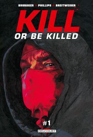 Téléchargez le livre :  Kill or Be Killed T01 Chapitre 1 - gratuit