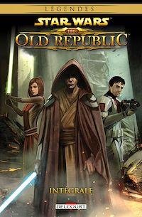 Télécharger le livre : Star Wars - The old republic integrale