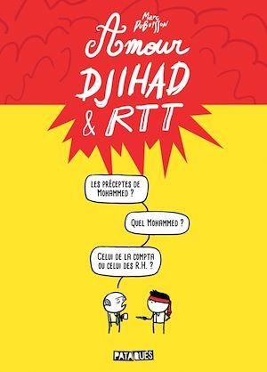 Téléchargez le livre :  Amour, Djihad & RTT