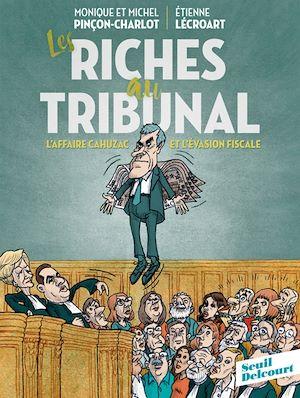 Téléchargez le livre :  Les Riches au tribunal