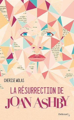 Téléchargez le livre :  La Résurrection de Joan Ashby