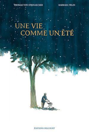 Téléchargez le livre :  Une vie comme un été