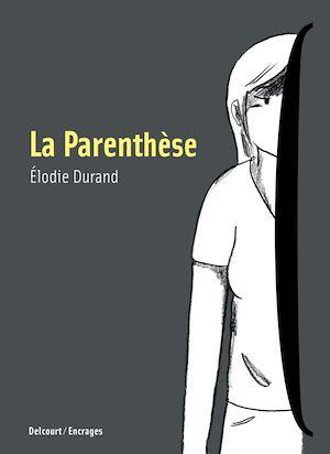 Téléchargez le livre :  La Parenthèse