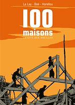 Télécharger le livre :  Cent maisons, la cité des abeilles