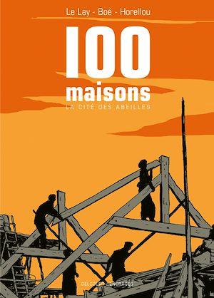 Téléchargez le livre :  Cent maisons, la cité des abeilles