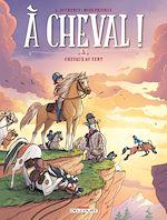 Télécharger le livre :  À cheval ! T05
