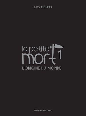 Téléchargez le livre :  La Petite Mort - Edition Luxe T01