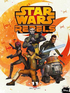 Téléchargez le livre :  Star Wars - Rebels T11