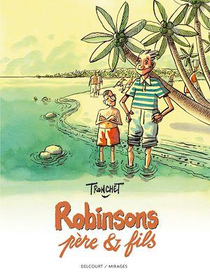 Téléchargez le livre :  Robinsons, père & fils