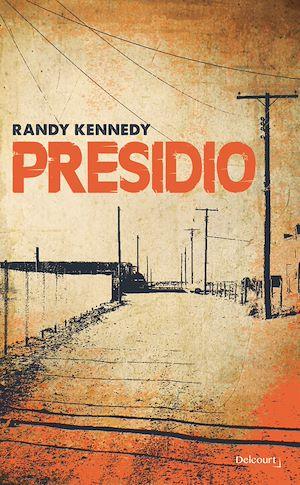 Téléchargez le livre :  Presidio