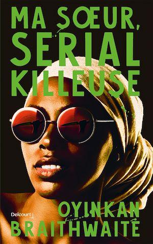 Téléchargez le livre :  Ma soeur, serial killeuse