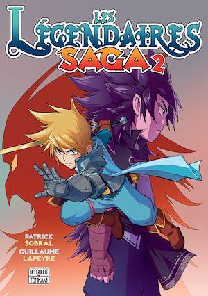 Téléchargez le livre :  Les Légendaires - Saga T02