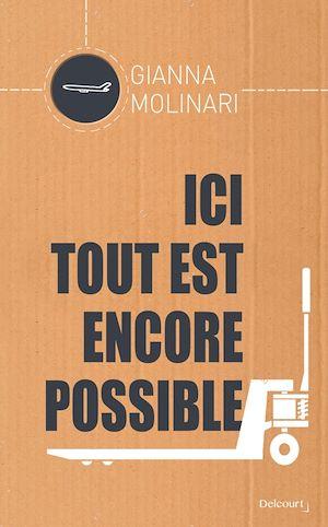 Téléchargez le livre :  Ici tout est encore possible