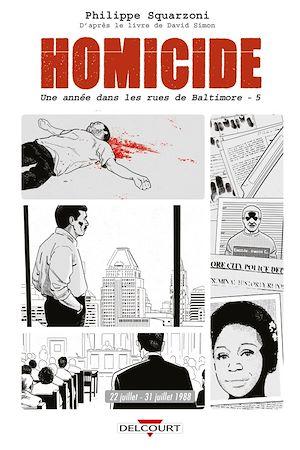 Téléchargez le livre :  Homicide, une année dans les rues de Baltimore T05