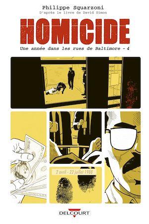 Téléchargez le livre :  Homicide, une année dans les rues de Baltimore T04