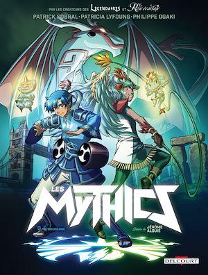 Téléchargez le livre :  Les Mythics T09