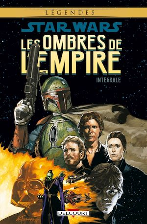 Téléchargez le livre :  Star Wars - Les Ombres de l'Empire - Intégrale