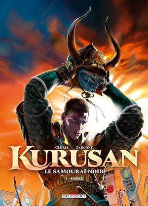 Téléchargez le livre :  Kurusan, le samouraï noir T01