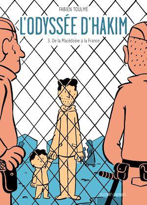 Téléchargez le livre :  L'Odyssée d'Hakim T03