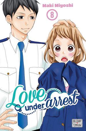 Téléchargez le livre :  Love under Arrest T08