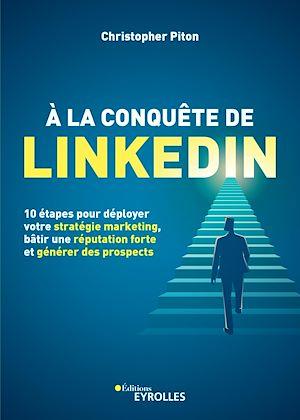 Téléchargez le livre :  À la conquête de LinkedIn