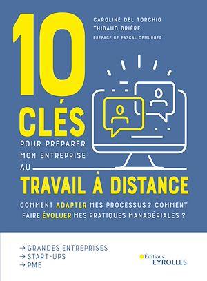 Téléchargez le livre :  10 clés pour préparer mon entreprise au travail a distance