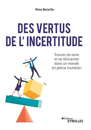 Téléchargez le livre :  Des vertus de l'incertitude