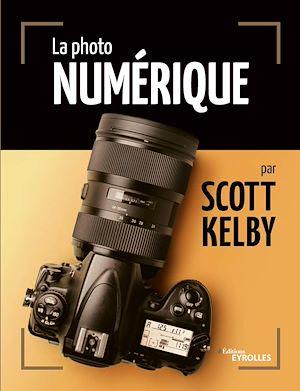 Téléchargez le livre :  La photo numérique