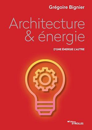 Téléchargez le livre :  Architecture & énergie