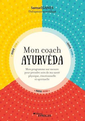 Téléchargez le livre :  Mon coach ayurvéda