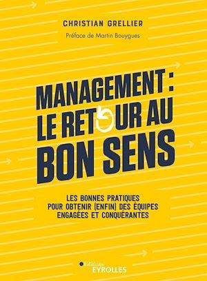 Téléchargez le livre :  Management : le retour au bon sens