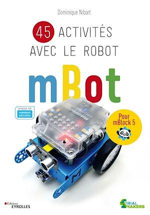 Téléchargez le livre :  45 activités avec le robot mBot